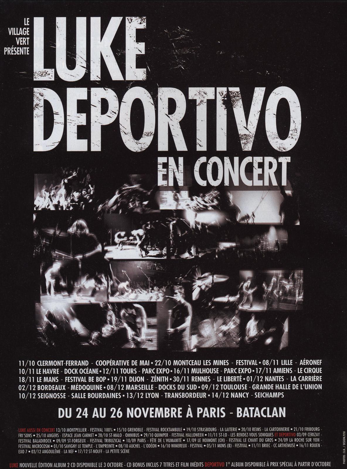 Tournée Luke - Deportivo 2006